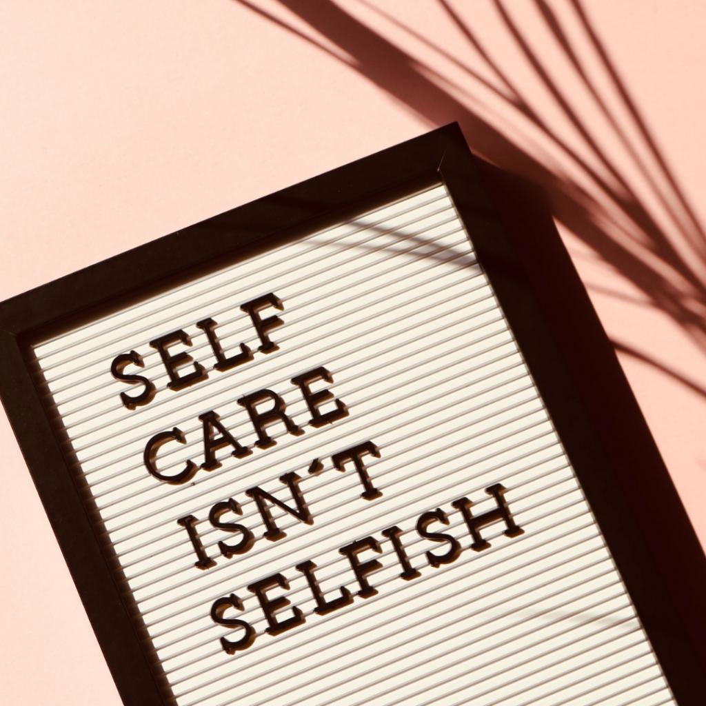 Mental Health: Self Care is NOT Selfish